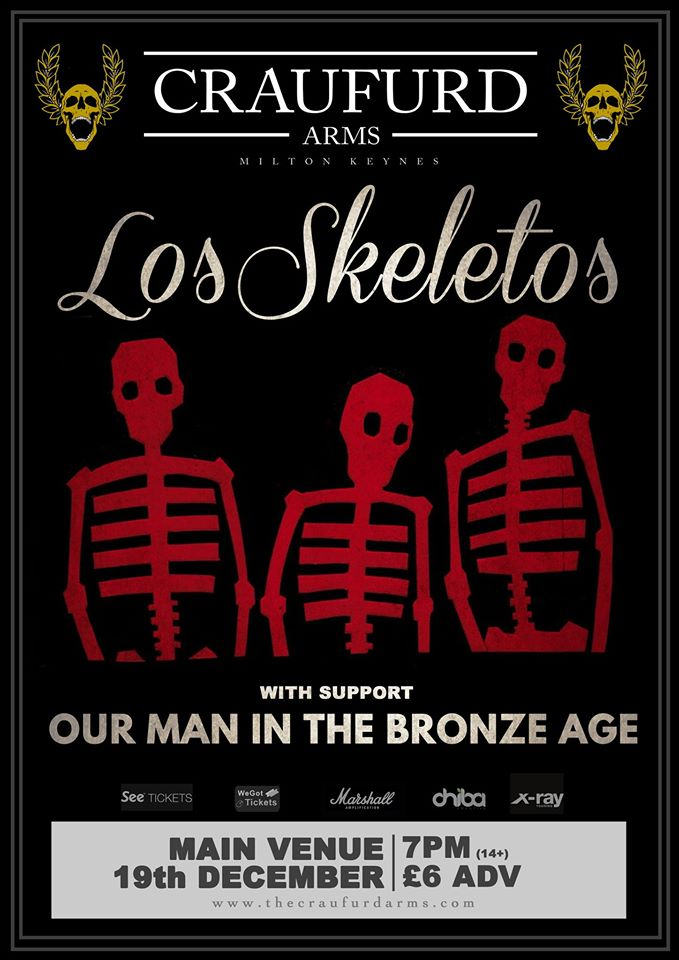 Los Skeletos w/ Our Man In the Bronze age and Icarus Fell