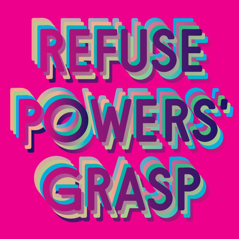Arika - Refuse Powers' Grasp Club - We Will Rise Fundraiser