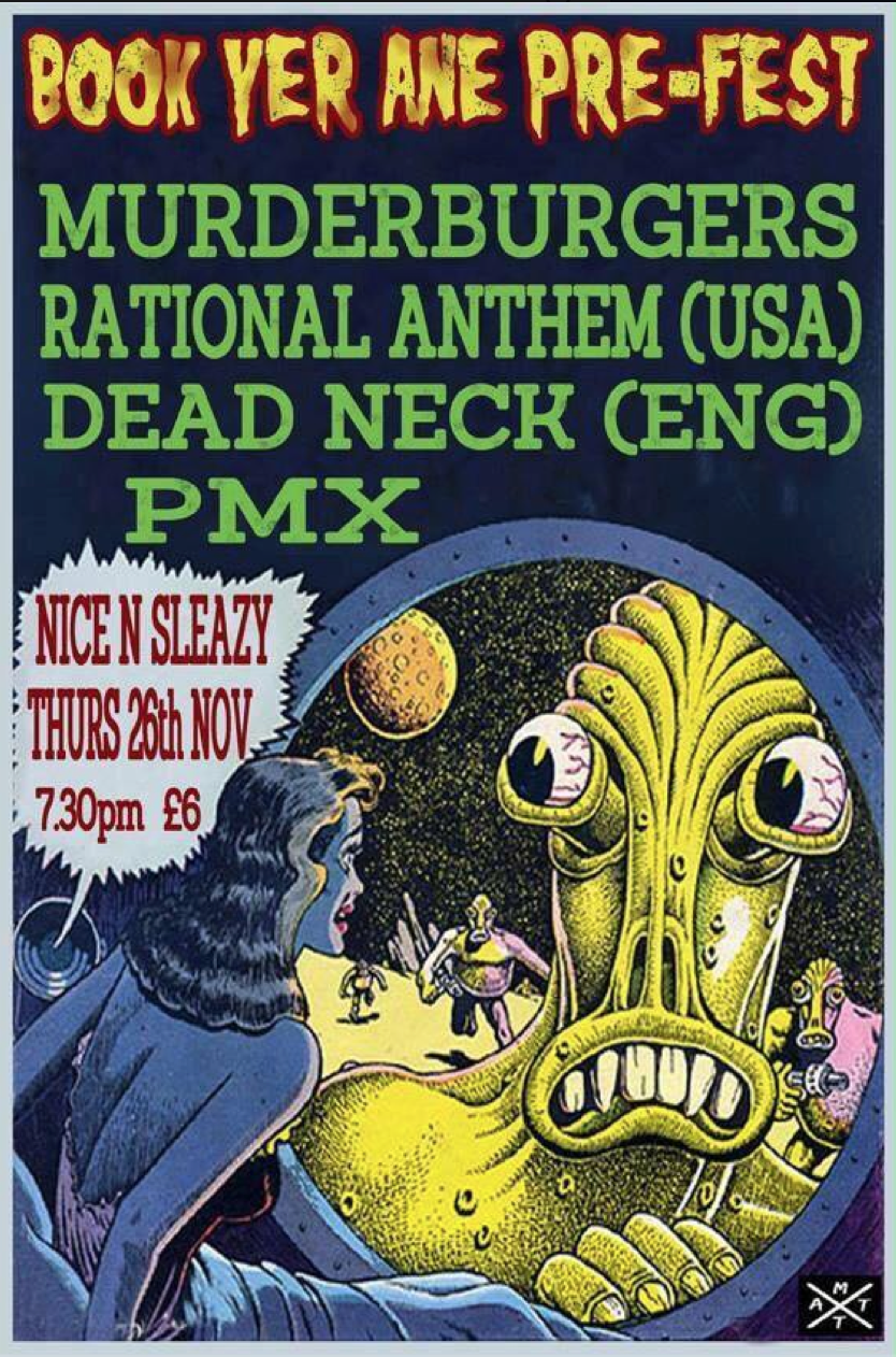 MAKE THAT A TAKE RECORDS presents : Murderburgers + Rational Anthem (usa) + Dead Neck (eng) + PMX