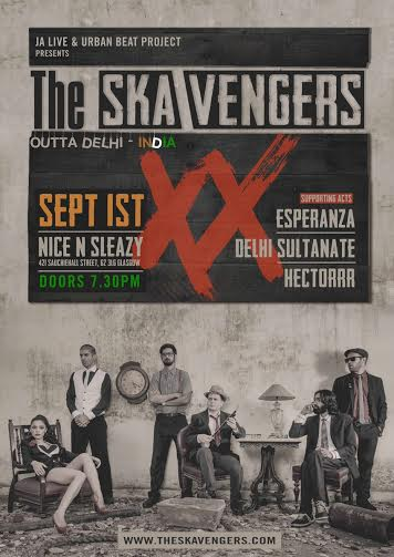 JA LIVE & URBAN BEAT PROJECT PRESENTS: THE SKA VENGERS (DELHI INDIA) + ESPERANZA + THE SULTANATE + HECTORRR