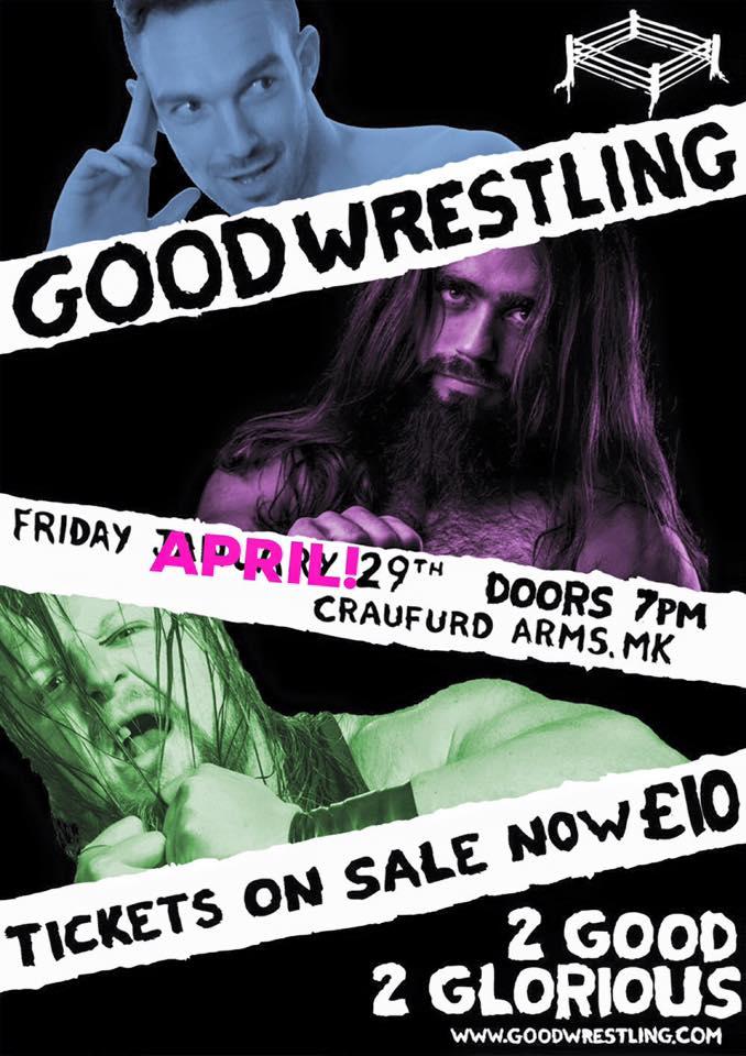 Good Wrestling #2: 2 Good 2 Glorious