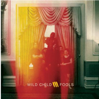 DF Concerts Presents : Wild Child + Guests