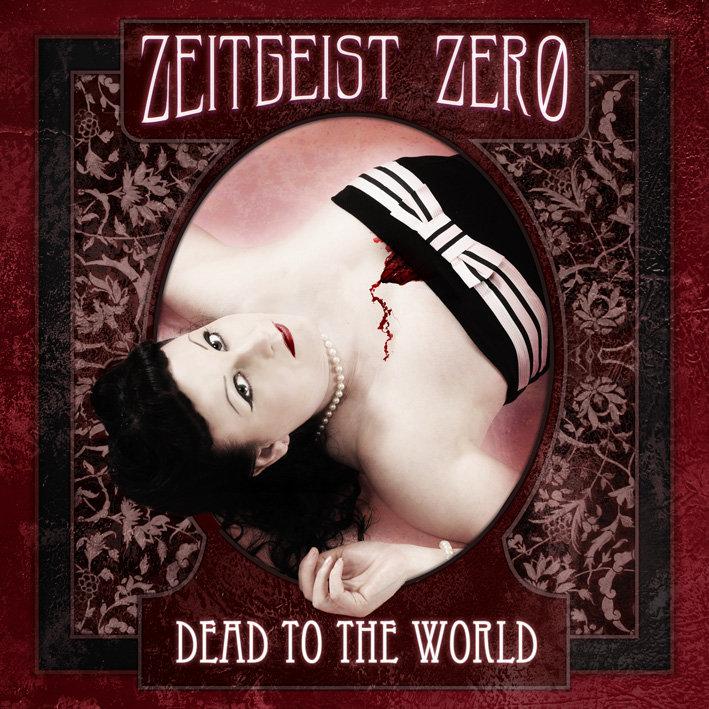 Dead To The World  - CD album (inc. download) - Zeitgeist Zero