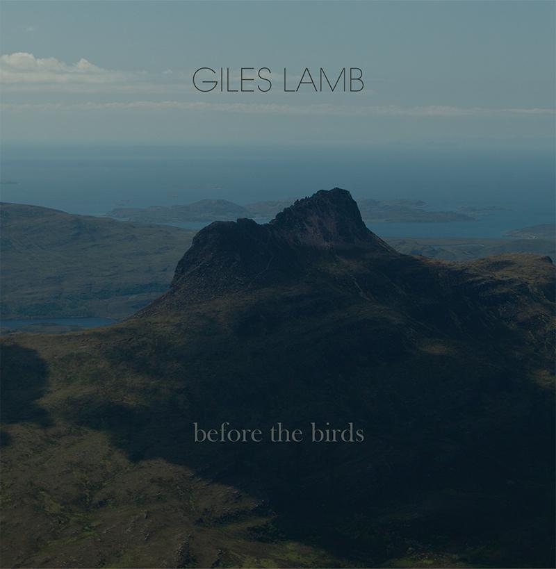 Before The Birds - Giles Lamb