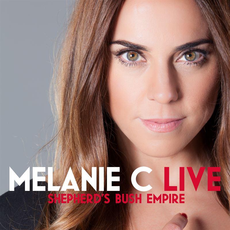 Live At Shepherd's Bush Empire (Digital Download) [2013] - Melanie C