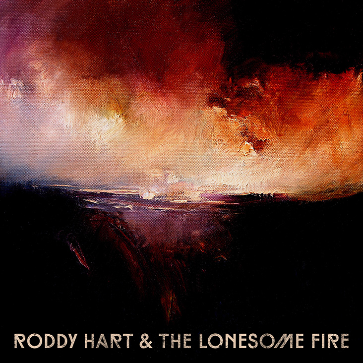 Roddy Hart and the Lonesome Fire - Middle of Nowhere Recordings