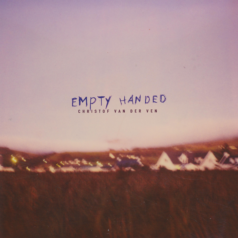 Empty Handed [Digital Download] - CHRISTOF VAN DER VEN