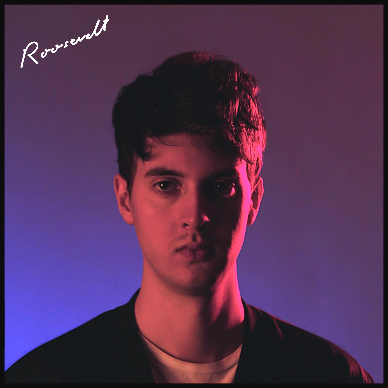 Roosevelt - 'Roosevelt' album (Digital download) - Roosevelt