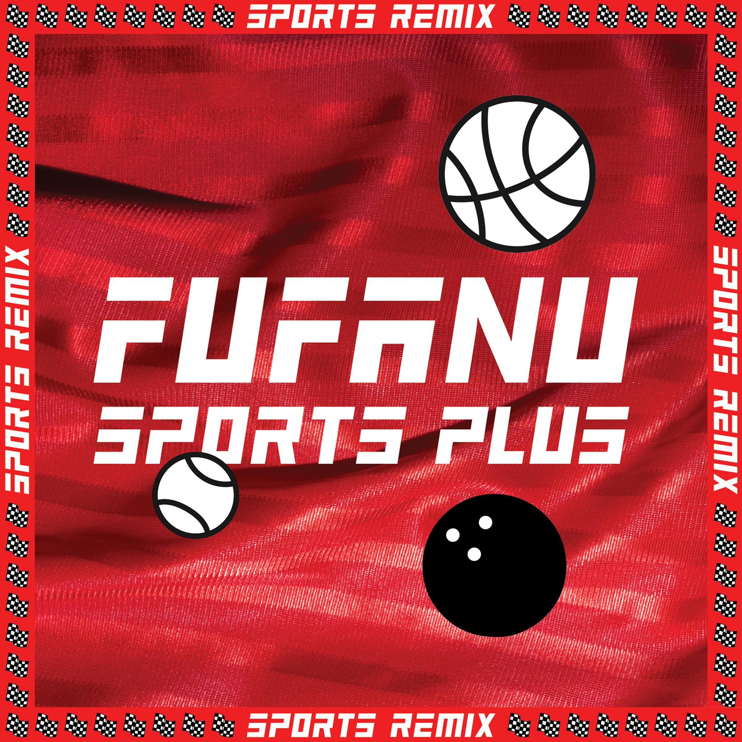Sports Plus (Remix EP) (Download) - Fufanu