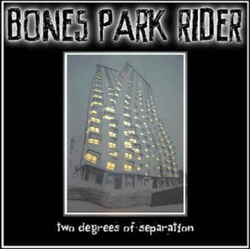Two Degrees Of Separation (MP3) - Bones Park Rider