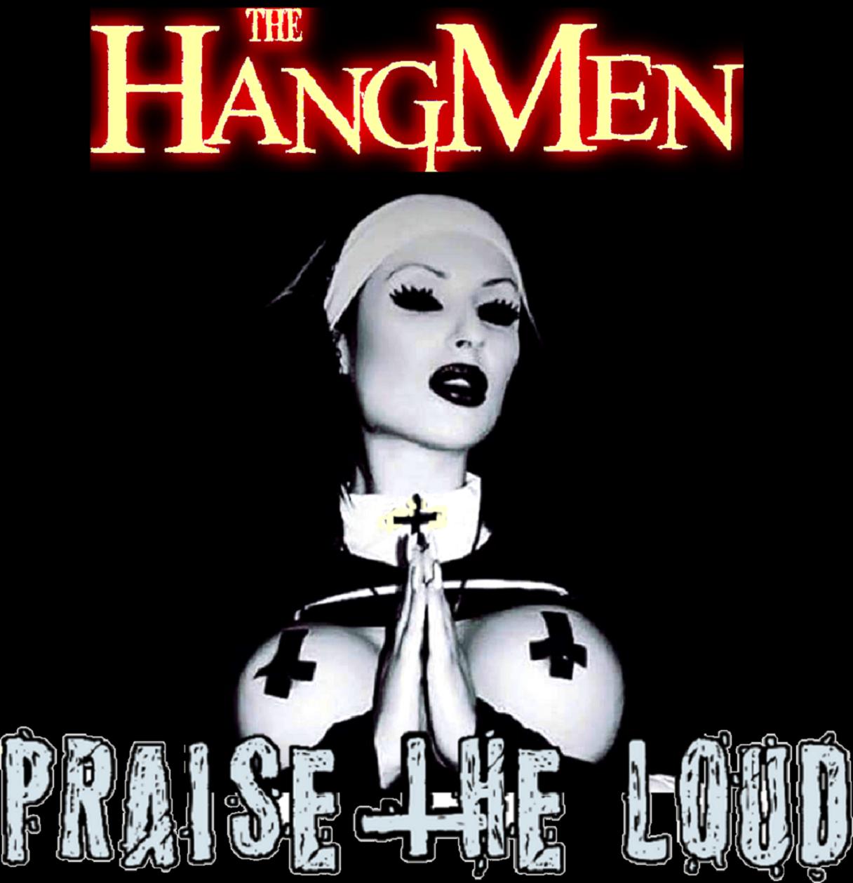 """Praise The Loud"" Hooded Top - The Hangmen"