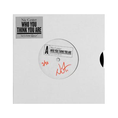 Who You Think You Are [Sur La Seine Remix] (Hand Signed 7'' Vinyl) - Nic Cester
