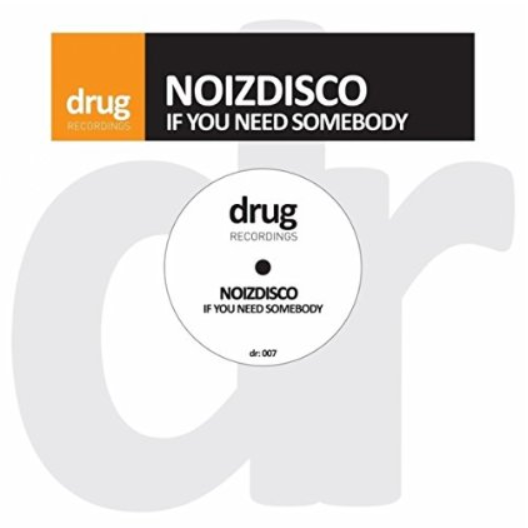 If You Need Somebody (Digital Download) - Noizdisco