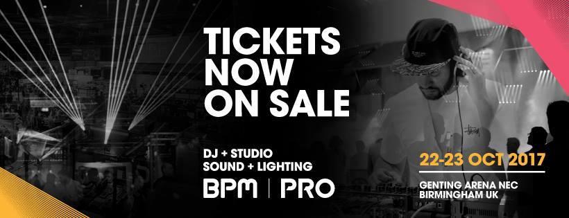 BPM | PRO 17 DJ & Studio, Sound & Lighting Event on 22 Oct 2017