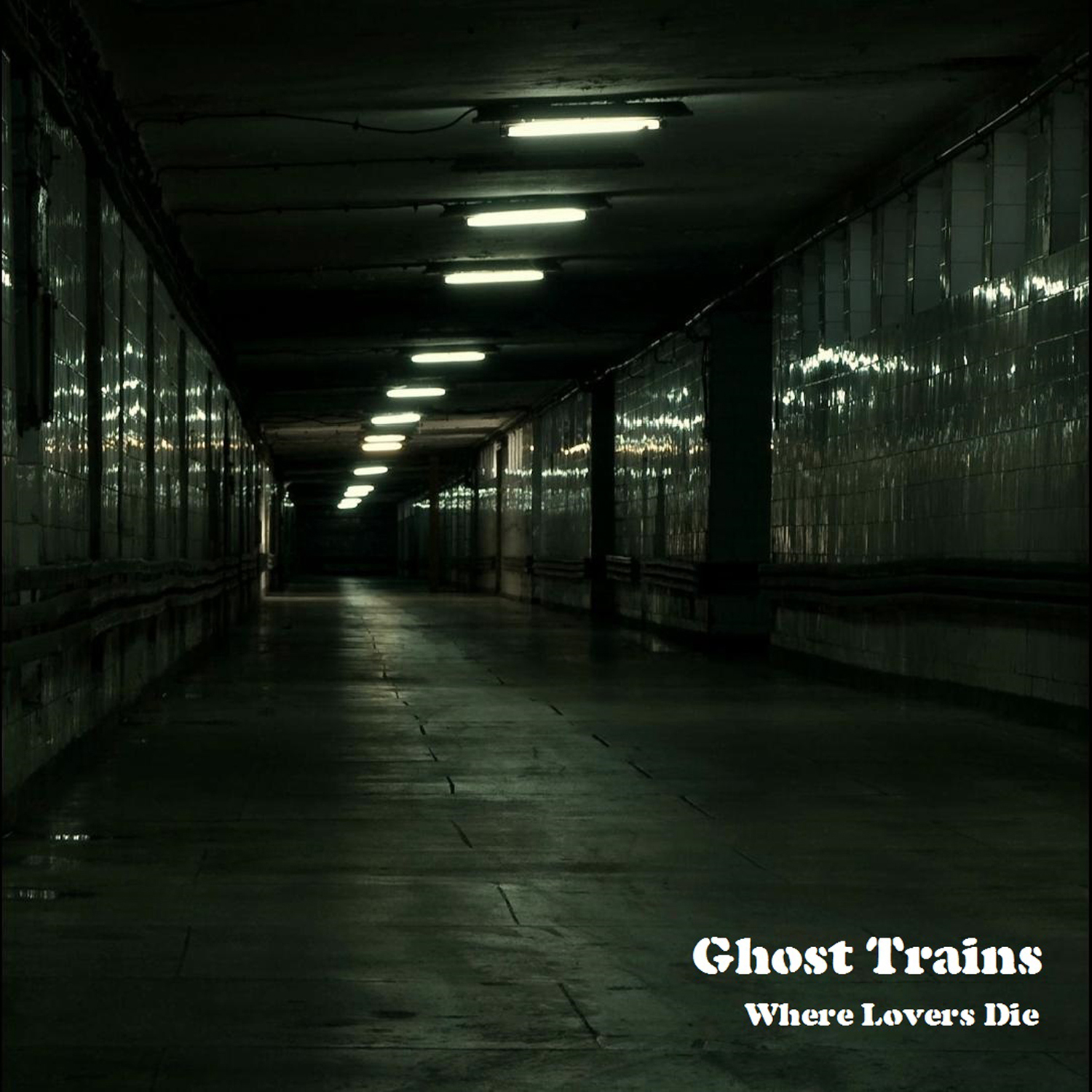 Where Lovers Die (Remastered) - Ghost Trains