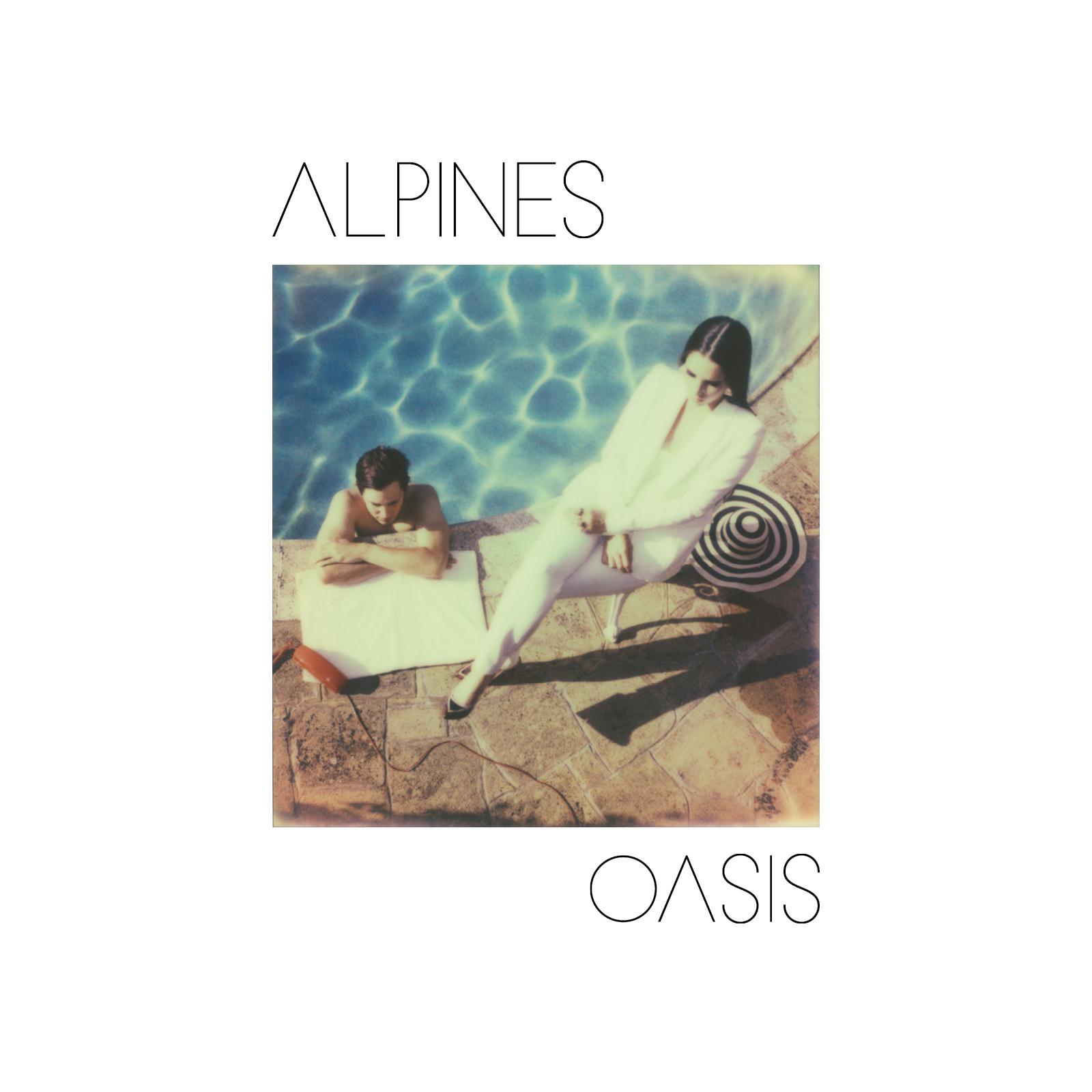 Oasis [Digital Download] - Alpines