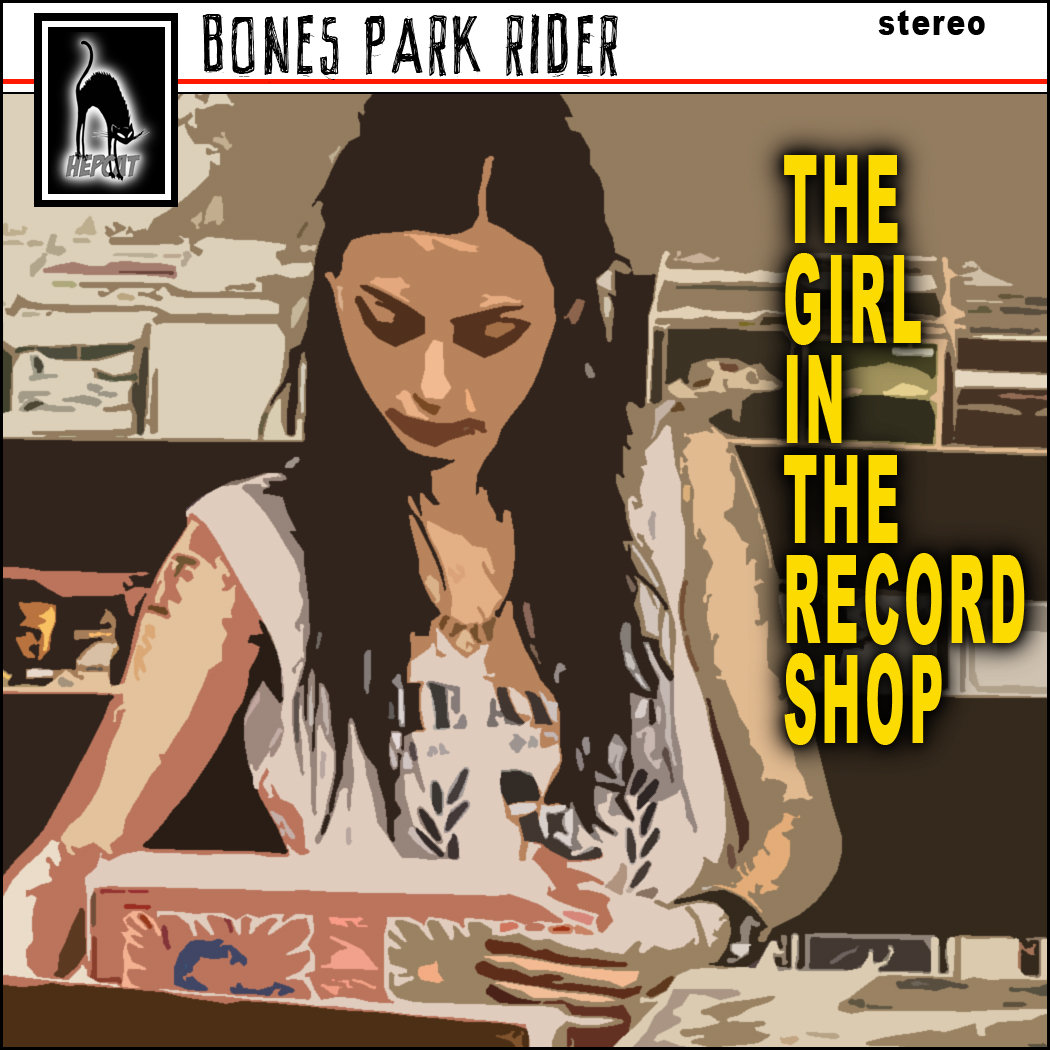 The Girl In The Record Shop EP (CD) - Bones Park Rider
