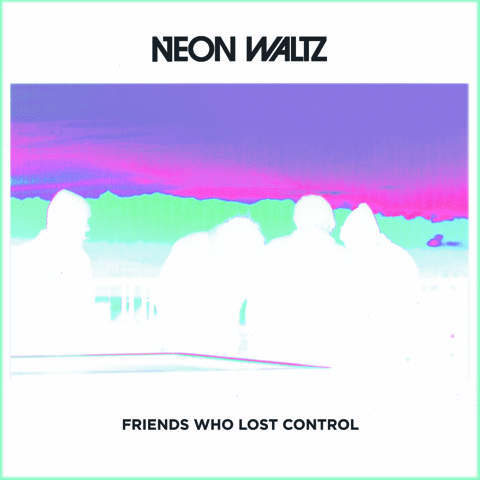 Friends Who Lost Control - CD - Neon Waltz