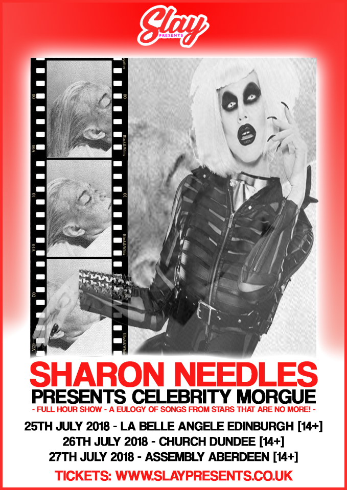 Sharon Needles Presents Celebrity Morgue Dundee At Church Dundee Dundee On 26 Jul 2018