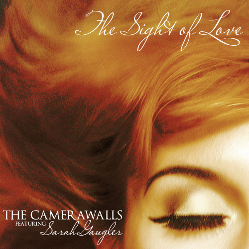 The Sight Of Love - The Camerawalls (Single) - LILYSTARS RECORDS