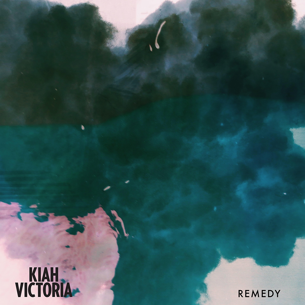 Remedy Single - Kiah Victoria