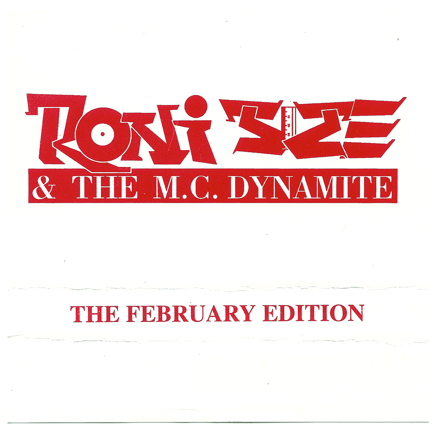 Roni Size and Dynamite MC - The February Edition 94 - 95 - Roni Size