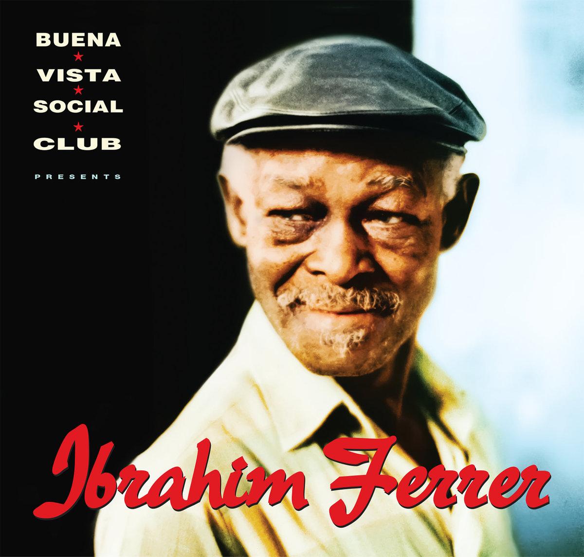 Ibrahim Ferrer - Buena Vista Social Club presents Ibrahim Ferrer (2xLP) - World Circuit Records