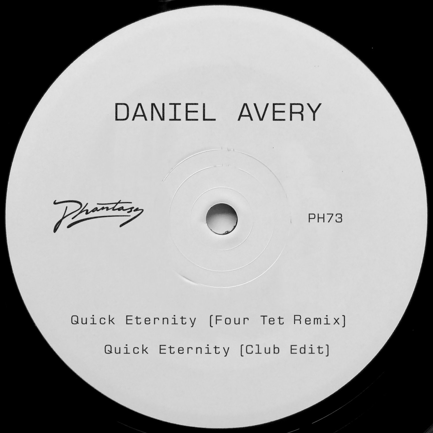 "Daniel Avery - Quick Eternity (Four Tet Remix) 12"" - Daniel Avery"