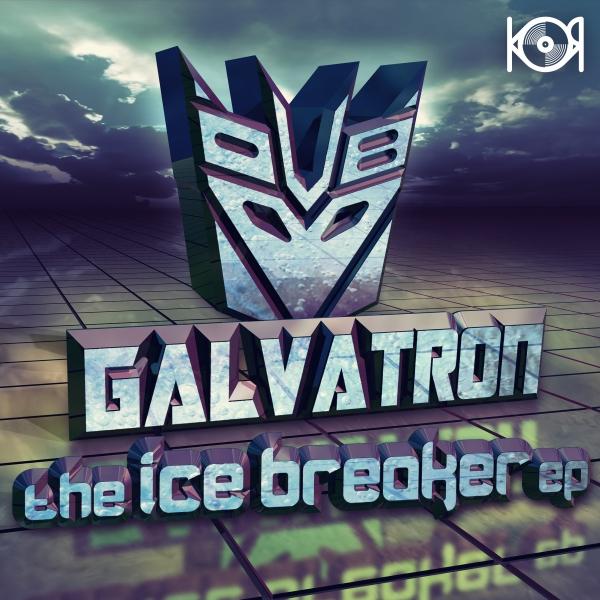 Galvatron - Ice Breaker - KOR006 - KUT OFF RECORDS