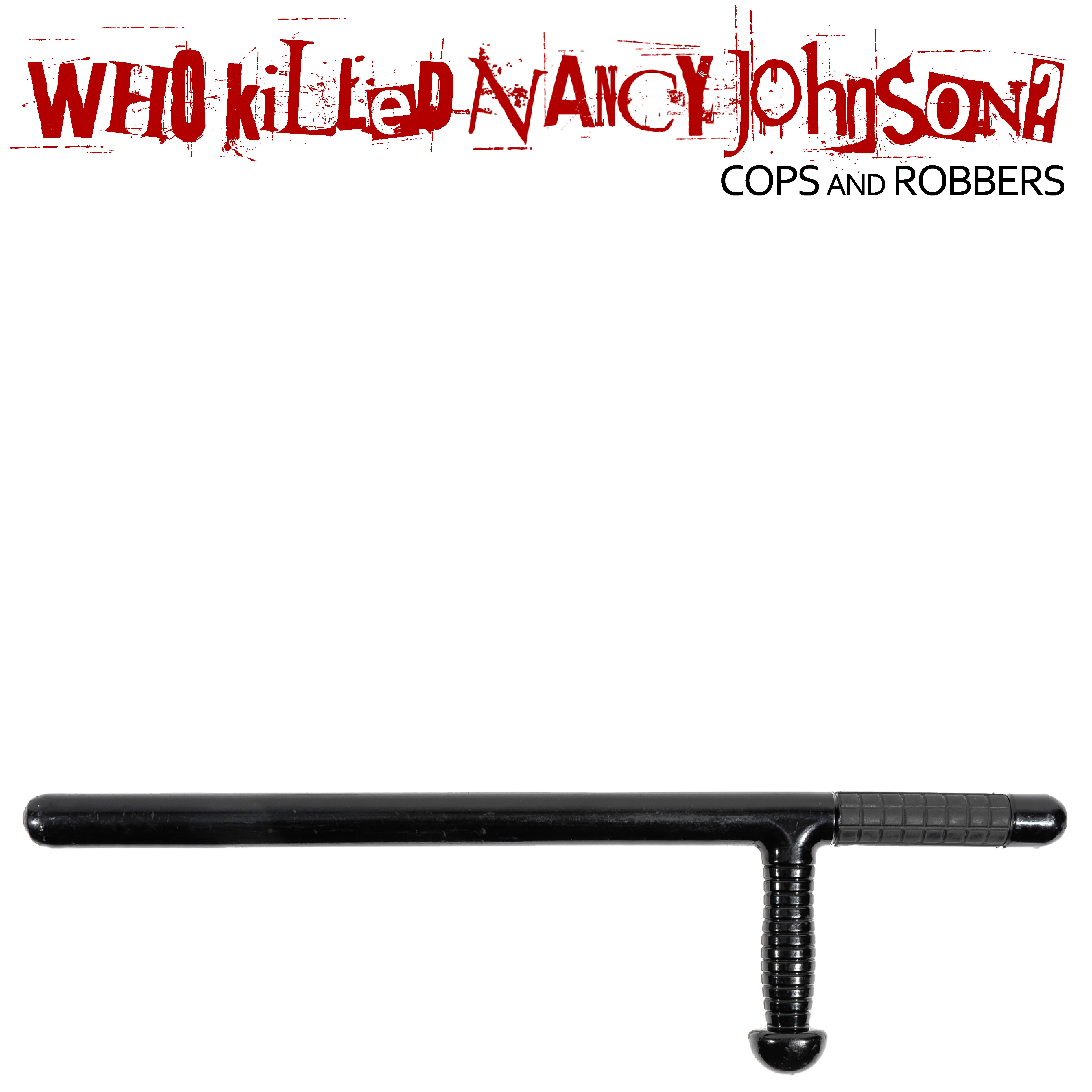 Cops and Robbers EP on CD - Who Killed Nancy Johnson?