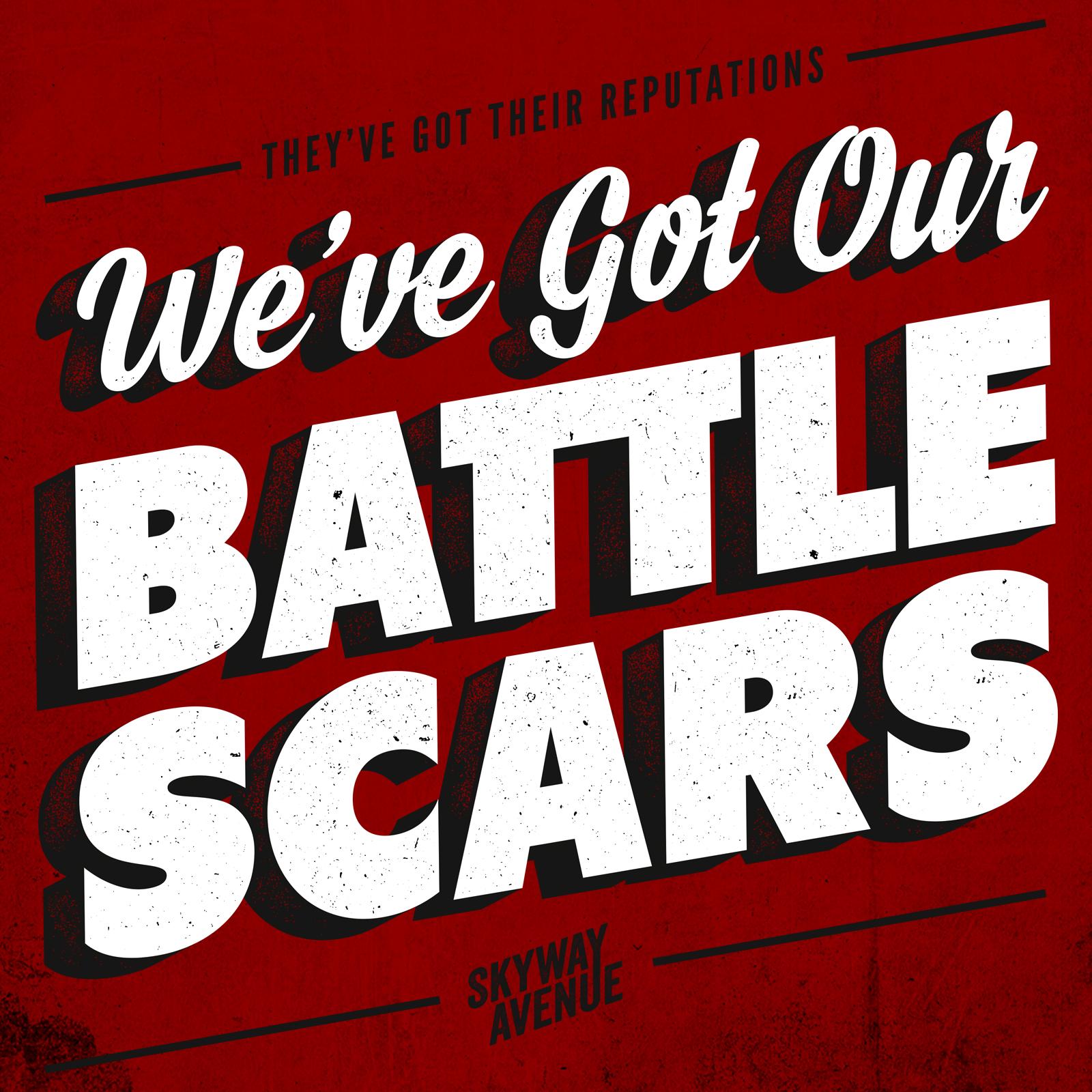 Battlescars (Single) - Skyway Avenue