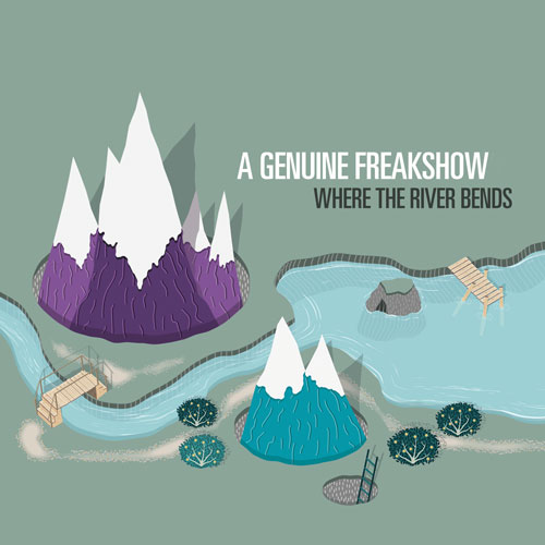 Where The River Bends (Download EP) - A Genuine Freakshow